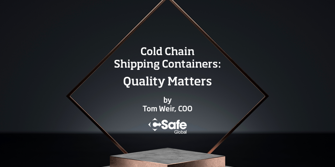 Cold-chain shipping containers: Quality matters